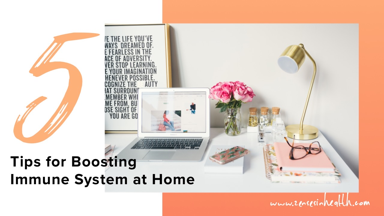 5 Tips for Boosting Immune System at Home